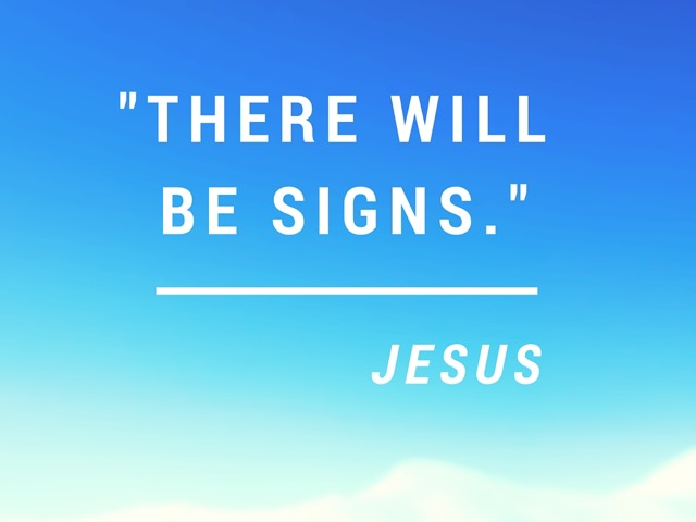 There Will Be Signs – An Advent Sermon on Luke 21:25-36