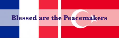 Peacemakers, Prayer, Prayers for France, Prayers for Turkey, Terrorism