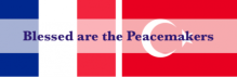 Peacemakers, Prayer, Prayers for France, Prayers for Turkey, Terrorism