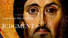 Lent 4A, Judgment, Blindness, Seeing, Healing, Judgment, Prophet, John 9:1-41, Jesus